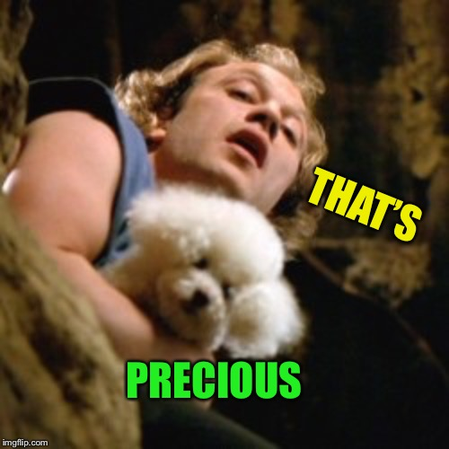 Buffalo bill | THAT'S PRECIOUS | image tagged in buffalo bill | made w/ Imgflip meme maker