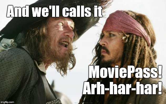 Barbosa And Sparrow have come up with a new venture. Ditch the cannons and aim for the Visa Cards! | And we'll calls it MoviePass!  Arh-har-har! | image tagged in barbosa and sparrow,moviepass,pirates,they'll never catch us,visa,douglie | made w/ Imgflip meme maker
