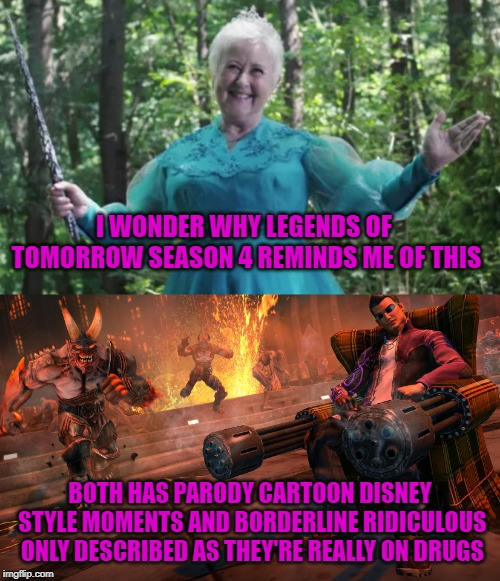 I WONDER WHY LEGENDS OF TOMORROW SEASON 4 REMINDS ME OF THIS BOTH HAS PARODY CARTOON DISNEY STYLE MOMENTS AND BORDERLINE RIDICULOUS ONLY DES | image tagged in dc comics,saints,hell,disney | made w/ Imgflip meme maker