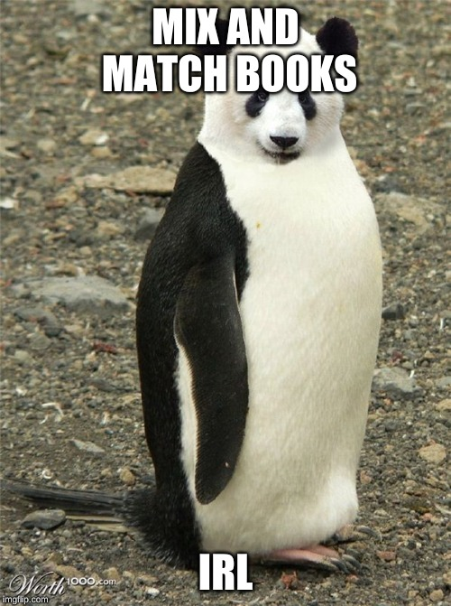 REMEMBER | MIX AND MATCH BOOKS IRL | image tagged in animals,funny animals | made w/ Imgflip meme maker