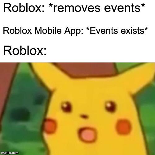 Roblox Events 2019 Update meme - Imgflip