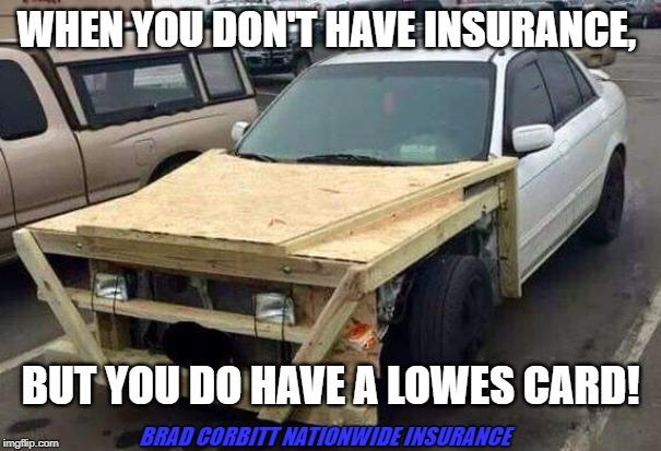 Car Insurance Insurance Meme