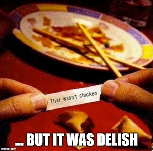 ... BUT IT WAS DELISH | made w/ Imgflip meme maker