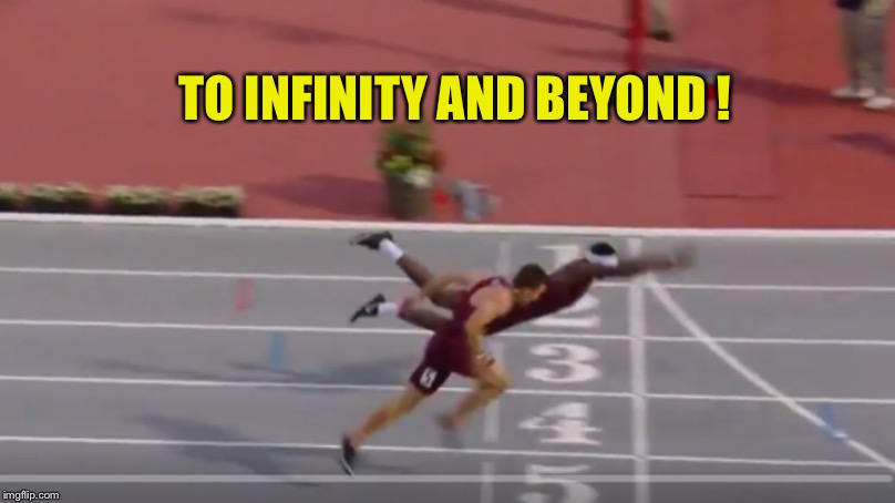 TO INFINITY AND BEYOND ! | image tagged in superman | made w/ Imgflip meme maker