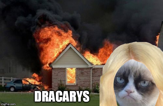 DRACARYS | made w/ Imgflip meme maker