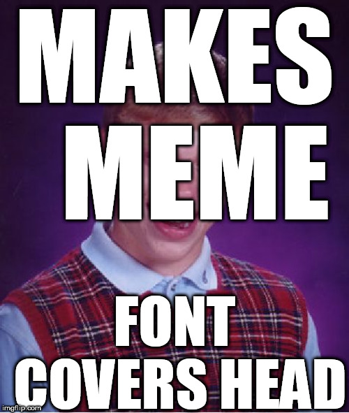 Brian  couldn't  win  a race against a snail  POURED INTO A CONCRETE SLAB! | MAKES  MEME FONT COVERS HEAD | image tagged in memes,bad luck brian,a race,snail,win,no way | made w/ Imgflip meme maker