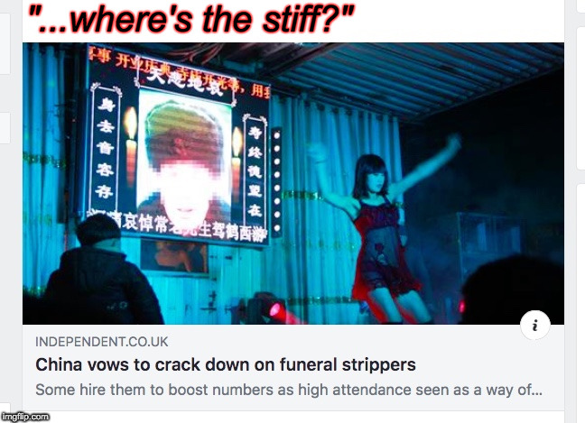 "Don't look for the pole. | ""...where's the stiff?"" 