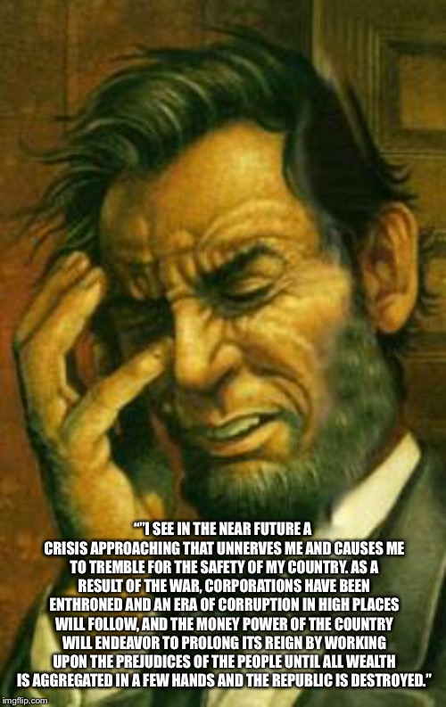 "The Republic is Destroyed | """"I SEE IN THE NEAR FUTURE A CRISIS APPROACHING THAT UNNERVES ME AND CAUSES ME TO TREMBLE FOR THE SAFETY OF MY COUNTRY. AS A RESULT OF THE W 