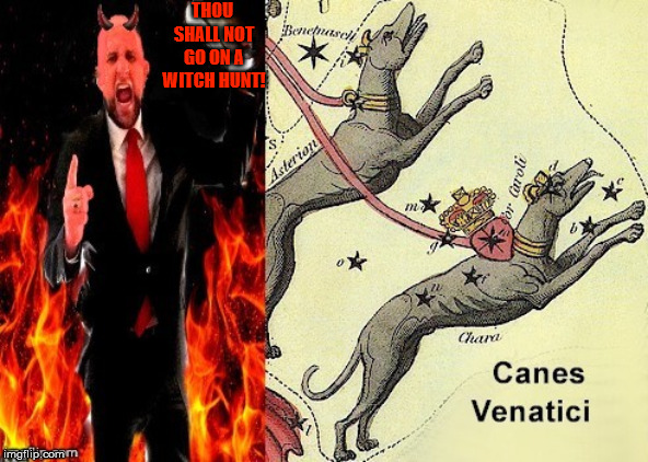 Angry preacher from hell | THOU SHALL NOT GO ON A WITCH HUNT! | image tagged in angry preacher from hell,witch,hunt,deceit,luke 6 28,devil | made w/ Imgflip meme maker