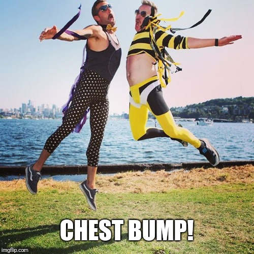Chest bump | CHEST BUMP! | image tagged in chest bump | made w/ Imgflip meme maker