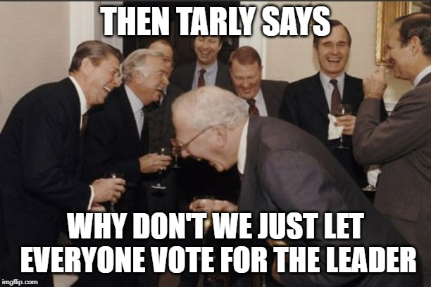 Samwell Tarly, Ahead of His Time | THEN TARLY SAYS WHY DON'T WE JUST LET EVERYONE VOTE FOR THE LEADER | image tagged in memes,laughing men in suits,game of thrones,iron throne,government,funny | made w/ Imgflip meme maker