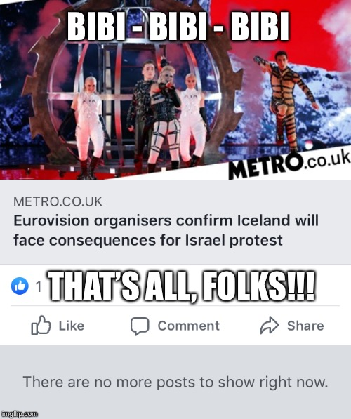 Euroblindfold |  BIBI - BIBI - BIBI; THAT'S ALL, FOLKS!!! | image tagged in eurovision,censorship,iceland,israel,madonna | made w/ Imgflip meme maker