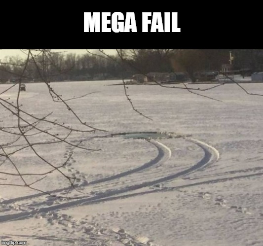 once you see it lol | MEGA FAIL | image tagged in fail,ice | made w/ Imgflip meme maker