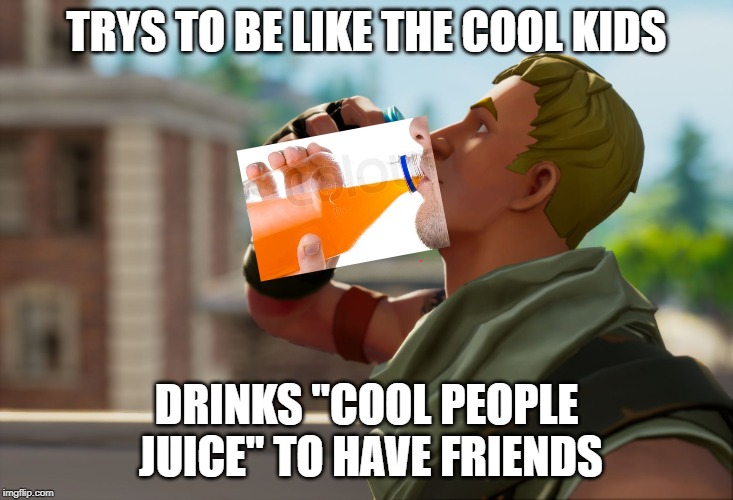 "Fortnite the frog | TRYS TO BE LIKE THE COOL KIDS DRINKS ""COOL PEOPLE JUICE"" TO HAVE FRIENDS 