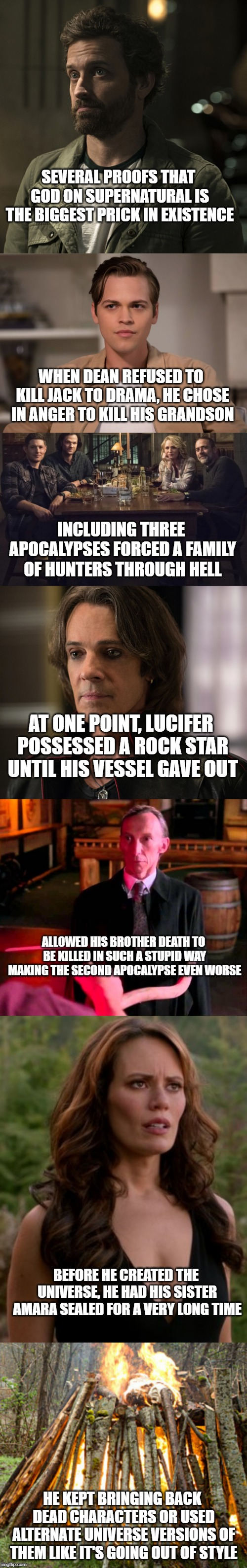 SEVERAL PROOFS THAT GOD ON SUPERNATURAL IS THE BIGGEST PRICK IN EXISTENCE HE KEPT BRINGING BACK DEAD CHARACTERS OR USED ALTERNATE UNIVERSE V | image tagged in supernatural,god,death,brother,sister,rockstar | made w/ Imgflip meme maker