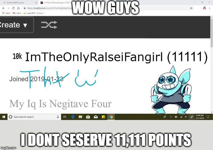 WOW GUYS I DONT SESERVE 11,111 POINTS | made w/ Imgflip meme maker