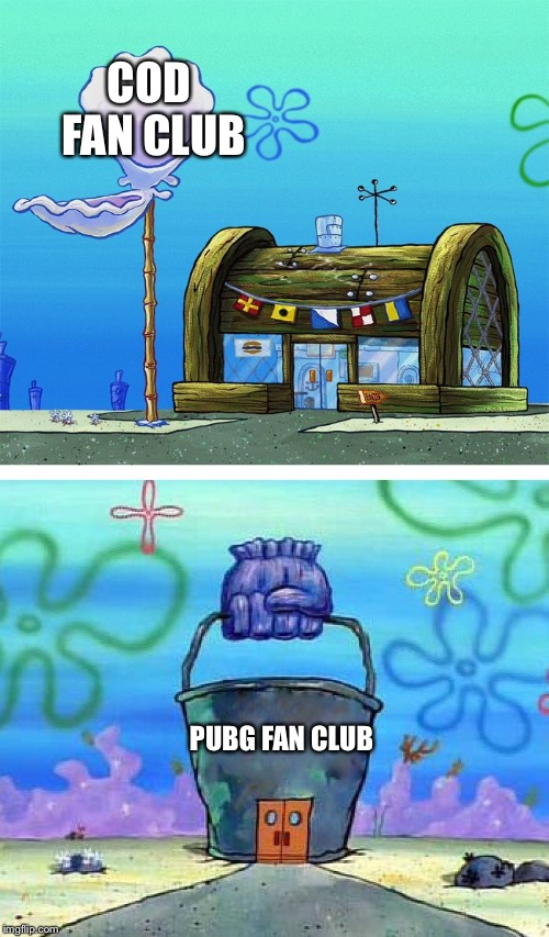 Krusty Krab Vs Chum Bucket Blank | COD FAN CLUB PUBG FAN CLUB | image tagged in memes,krusty krab vs chum bucket blank | made w/ Imgflip meme maker