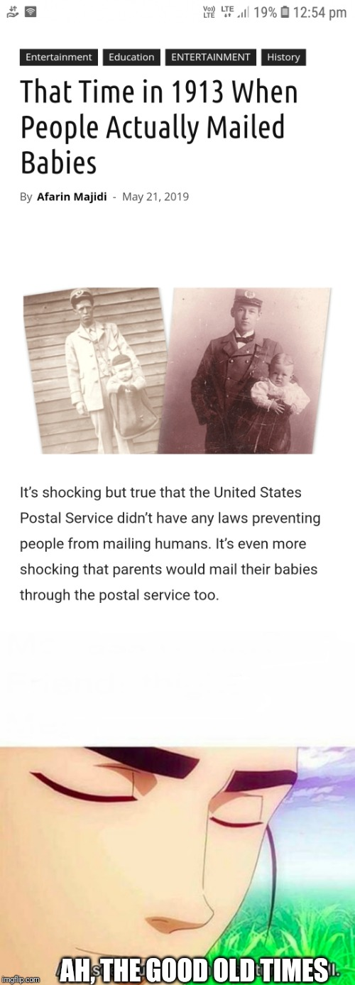 The old days | AH, THE GOOD OLD TIMES | image tagged in ah i see you are a man of culture as well,memes,mail,babies | made w/ Imgflip meme maker