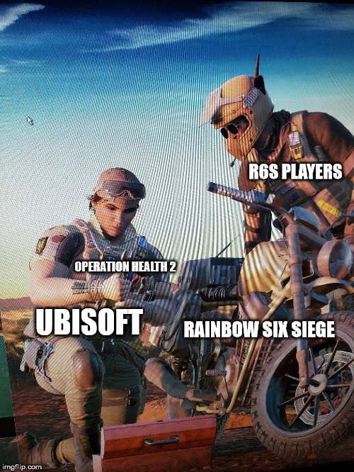 R6S | R6S PLAYERS UBISOFT OPERATION HEALTH 2 RAINBOW SIX SIEGE | image tagged in rainbow six siege | made w/ Imgflip meme maker