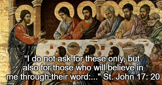 "Mission | ""I do not ask for these only, but also for those who will believe in me through their word:..."" St. John 17: 20 