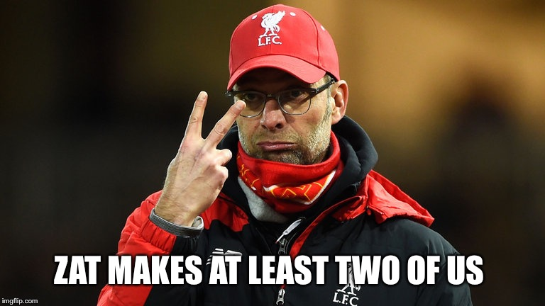 KLOPP SWEAR | ZAT MAKES AT LEAST TWO OF US | image tagged in klopp swear | made w/ Imgflip meme maker