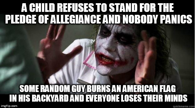 nobody bats an eye | A CHILD REFUSES TO STAND FOR THE PLEDGE OF ALLEGIANCE AND NOBODY PANICS SOME RANDOM GUY BURNS AN AMERICAN FLAG IN HIS BACKYARD AND EVERYONE  | image tagged in nobody bats an eye,flag burning,pledge of allegiance,hypocrisy,pledge,burning | made w/ Imgflip meme maker