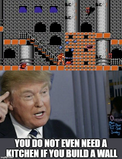Castlevania Wall Kitchen |  YOU DO NOT EVEN NEED A KITCHEN IF YOU BUILD A WALL | image tagged in memes,roll safe think about it,donald trump,build a wall,video games,gaming | made w/ Imgflip meme maker