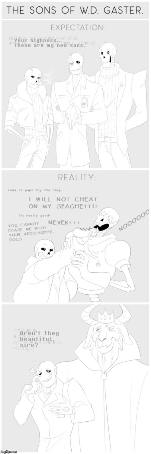 The Sons of W.D. Gaster Expectation vs reality | image tagged in gaster,sans,papyrus,echotale,expectations vs reality | made w/ Imgflip meme maker