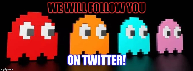 WE WILL FOLLOW YOU ON TWITTER! | made w/ Imgflip meme maker