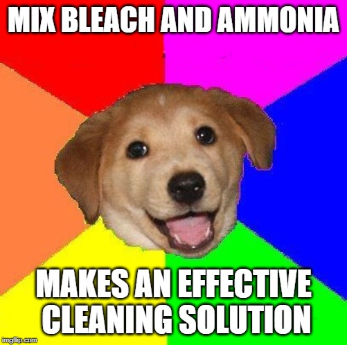 Dont do this, even the master of Delete System32 tells you so. | MIX BLEACH AND AMMONIA MAKES AN EFFECTIVE CLEANING SOLUTION | image tagged in delete system32,bleach | made w/ Imgflip meme maker