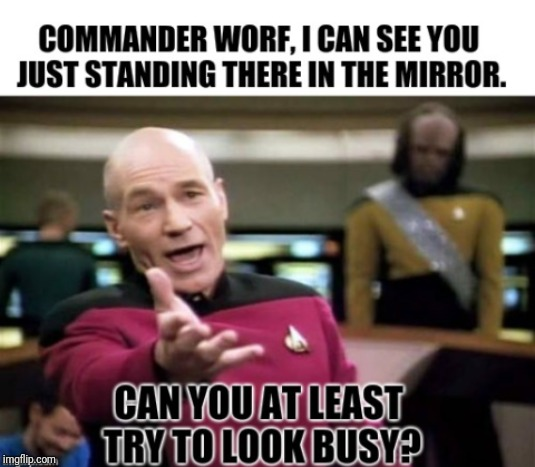 Worf gets in trouble. | image tagged in worf,picard wtf,funny memes,lol,silly,startrek | made w/ Imgflip meme maker