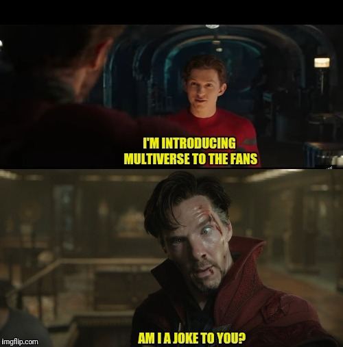 Dr. Strange and Multiverse | image tagged in multiverse,spiderman,marvel,far from home,mysterio | made w/ Imgflip meme maker