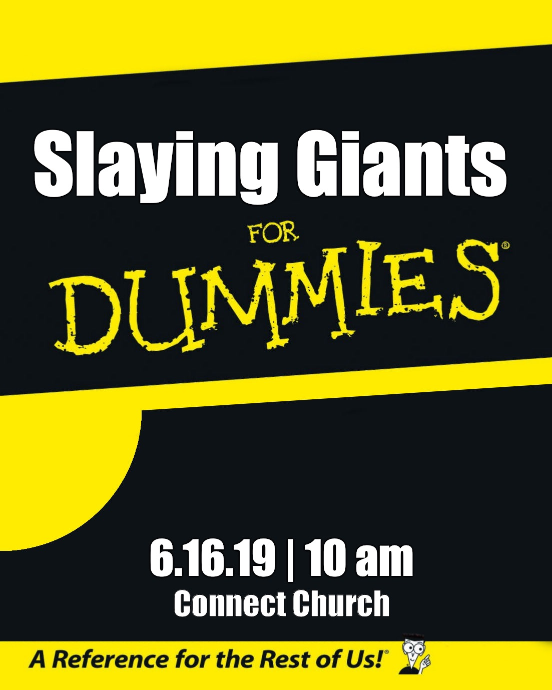For Dummies |  Slaying Giants; 6.16.19 | 10 am; Connect Church | image tagged in for dummies | made w/ Imgflip meme maker
