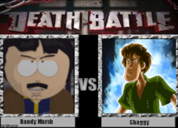 Randy Marsh vs Ultra Instinct Shaggy | image tagged in dbz,death battle,south park,randy marsh,shaggy,ultra instinct shaggy | made w/ Imgflip meme maker