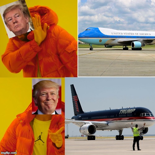 Trump vs Air Force One | image tagged in donald trump,air force one,jet,aviation | made w/ Imgflip meme maker