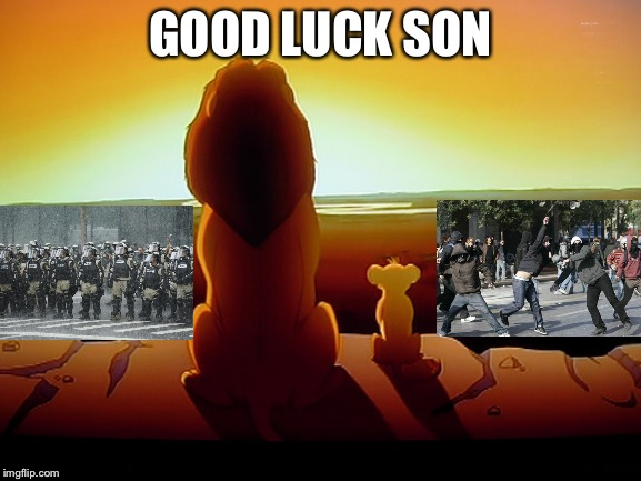 Lion King | GOOD LUCK SON | image tagged in memes,lion king | made w/ Imgflip meme maker