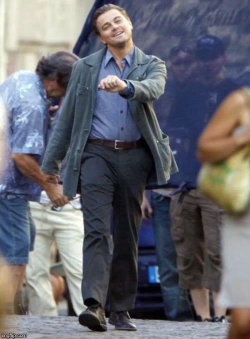 Dicaprio walking | image tagged in dicaprio walking | made w/ Imgflip meme maker