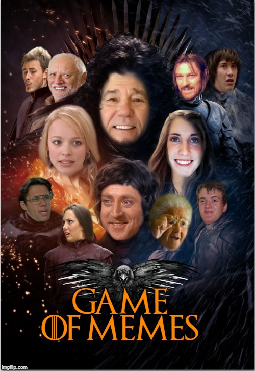 Game of Memes |  GAME OF MEMES | image tagged in game of thrones,poster | made w/ Imgflip meme maker