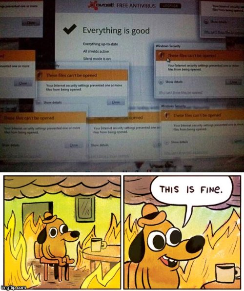 thisa is fine | image tagged in this is fine dog,memes,funny,virus,antivirus,cool | made w/ Imgflip meme maker