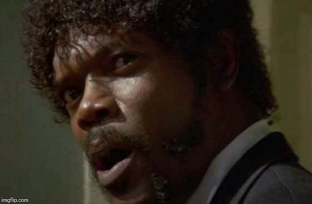 Samuel Jackson Glance Meme | image tagged in memes,samuel jackson glance | made w/ Imgflip meme maker