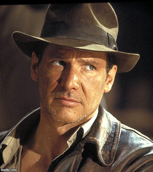 image tagged in indiana jones | made w/ Imgflip meme maker