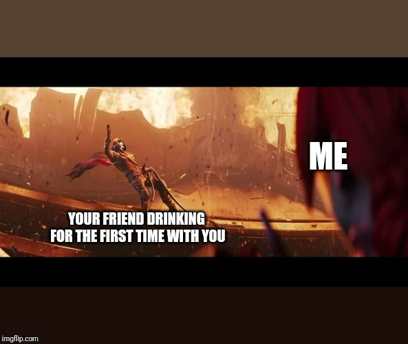ME YOUR FRIEND DRINKING FOR THE FIRST TIME WITH YOU | image tagged in drinking,destiny 2 | made w/ Imgflip meme maker