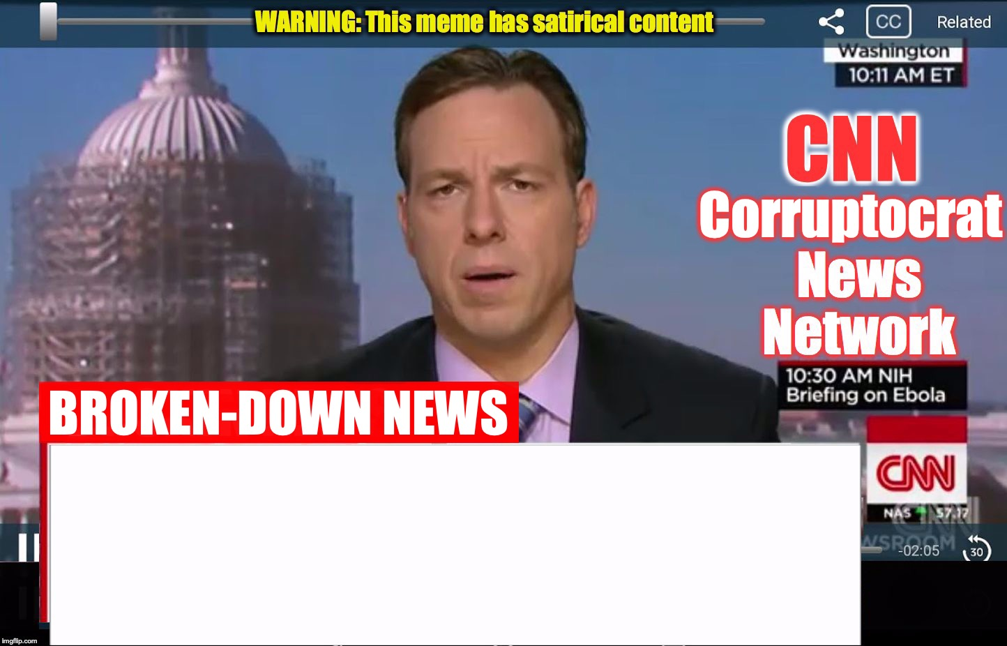 CNN Corruptocrat News Network Meme Template