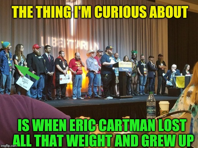 THE THING I'M CURIOUS ABOUT IS WHEN ERIC CARTMAN LOST ALL THAT WEIGHT AND GREW UP | made w/ Imgflip meme maker