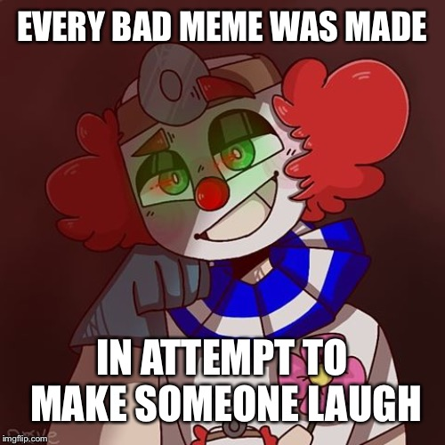 Stay awhile, spare an upvote every once in awhile, it really makes some peoples day And sometimes people would like a comment! | EVERY BAD MEME WAS MADE IN ATTEMPT TO MAKE SOMEONE LAUGH | image tagged in campfire,nice,upvotes,bad memes,failed,laugh | made w/ Imgflip meme maker