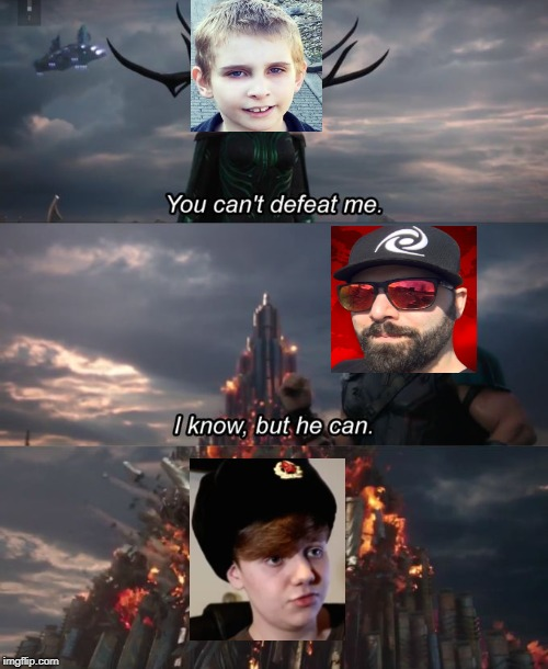 You can't defeat me | image tagged in you can't defeat me | made w/ Imgflip meme maker