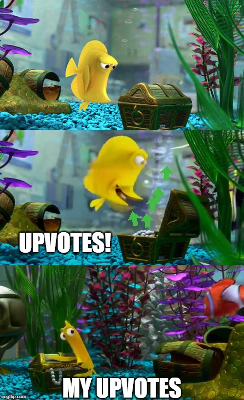 Waiting for Upvotes | UPVOTES! MY UPVOTES | image tagged in upvotes,fishing for upvotes,finding nemo | made w/ Imgflip meme maker