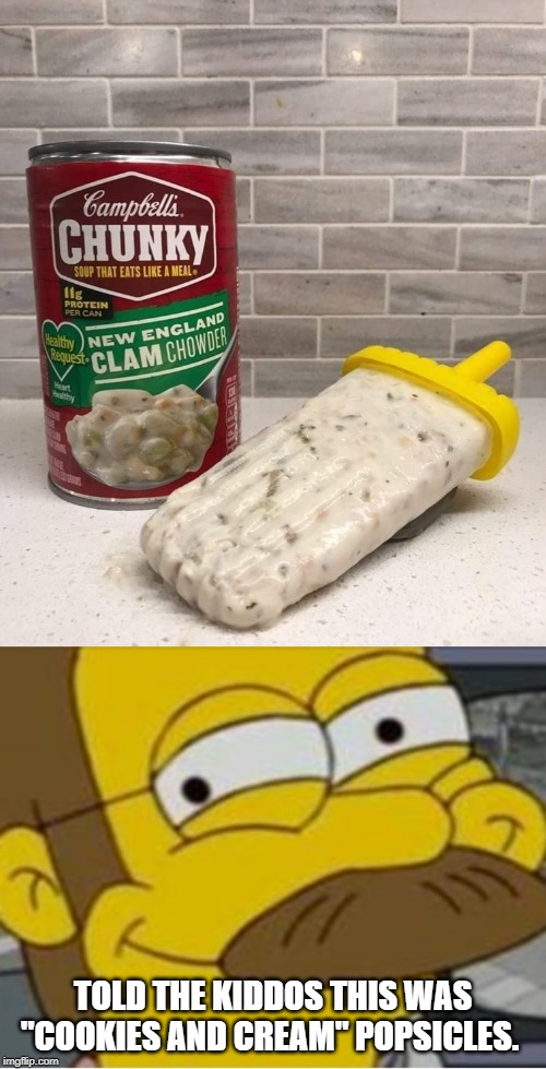 "Muah ha ha ha! | TOLD THE KIDDOS THIS WAS ""COOKIES AND CREAM"" POPSICLES. 