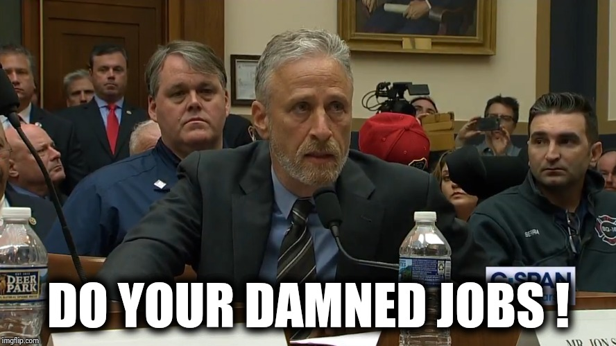 DO YOUR DAMNED JOBS ! | made w/ Imgflip meme maker
