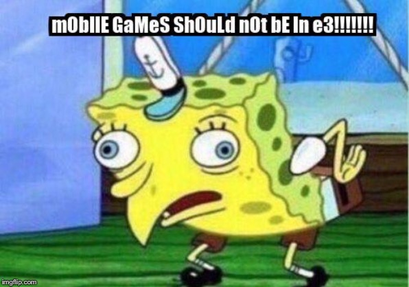 image tagged in e3,gaming | made w/ Imgflip meme maker